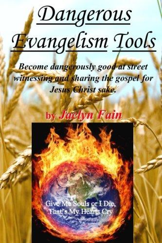 9781511417143: Dangerous Evangelism Tools