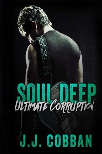 9781511417525: Soul Deep (Ultimate Corruption) (Volume 1)
