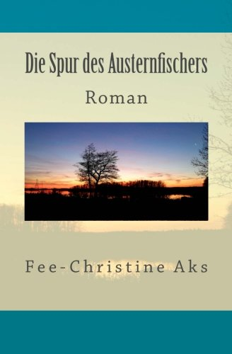 9781511419444: Die Spur des Austernfischers: Roman: Volume 2 (StrandtGuth)