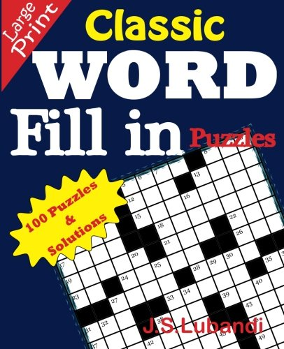 9781511419536: Classic WORD Fill in puzzles (Volume 1)