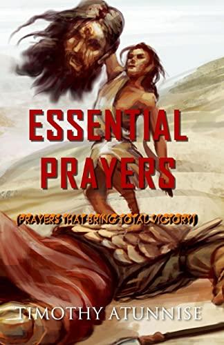 9781511420679: Essential Prayers: Prayers That Bring Total Victory