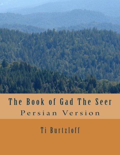 The Book of Gad the Seer: Persian: Ti Burtzloff