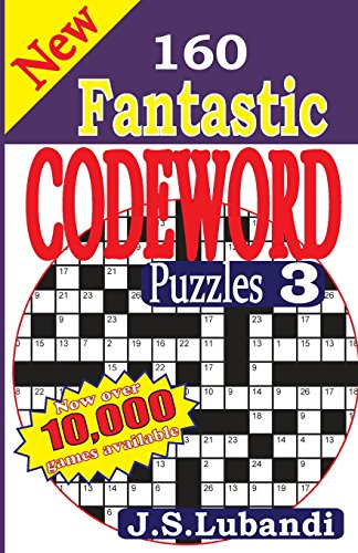9781511421072: New 160 Fantastic Codeword Puzzles 3: Volume 3