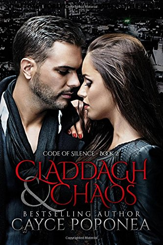 9781511421409: Claddagh and Chaos (Code of Silence) (Volume 2)