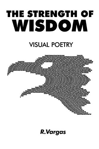 9781511422208: The Strength of Wisdom: Visual Poetry