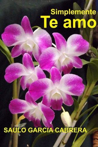 9781511422598: Simplemente Te Amo (Tonterías de Amor) (Volume 12) (Spanish Edition)