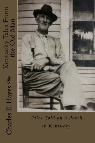 9781511422628: Kentucky Tales From the Old Man