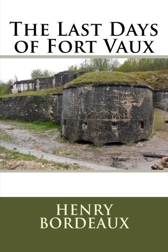 9781511425803: The Last Days of Fort Vaux