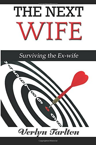 9781511427715: The Next Wife: Surviving The Ex-wife