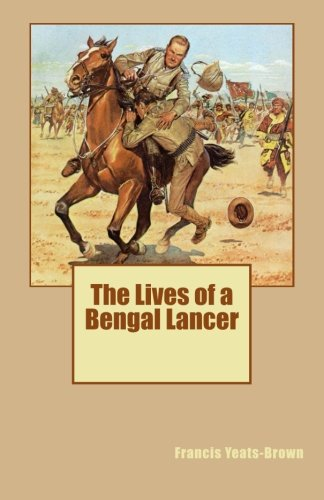 9781511429337: The Lives of a Bengal Lancer