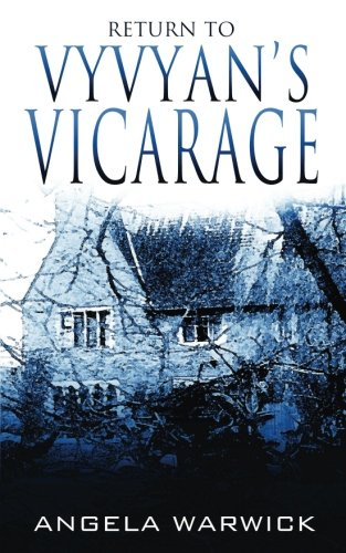 Return To Vyvyan's Vicarage (Volume 2): Angela Warwick