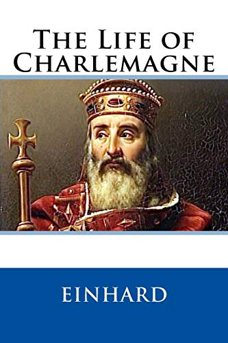 9781511431460: The Life of Charlemagne