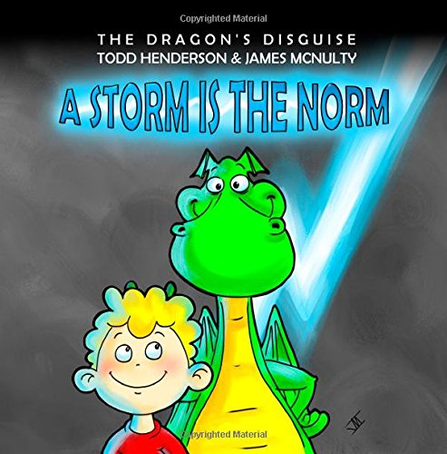 9781511431477: The Dragon's Disguise: A Storm is the Norm (Volume 2)