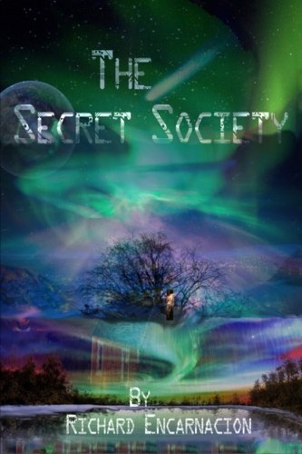 9781511431668: The Secret Society: A Journey into a unknown world