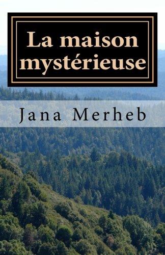 9781511431750: La maison mystérieuse: un roman d'horreur (French Edition)