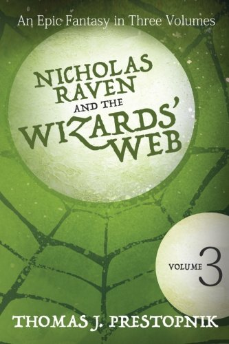 9781511432474: Nicholas Raven and the Wizards' Web - Volume Three (Volume 3)