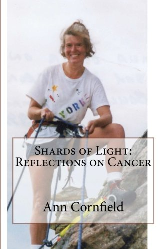 9781511434300: Shards of Light: Reflections on Cancer