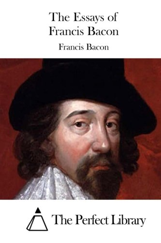 9781511435956: The Essays of Francis Bacon