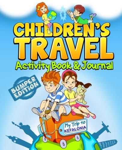 Children's Travel Activity Book & Journal: My Trip to Kefalonia: TravelJournalBooks