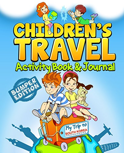9781511439602: Children's Travel Activity Book & Journal: My Trip to South Korea