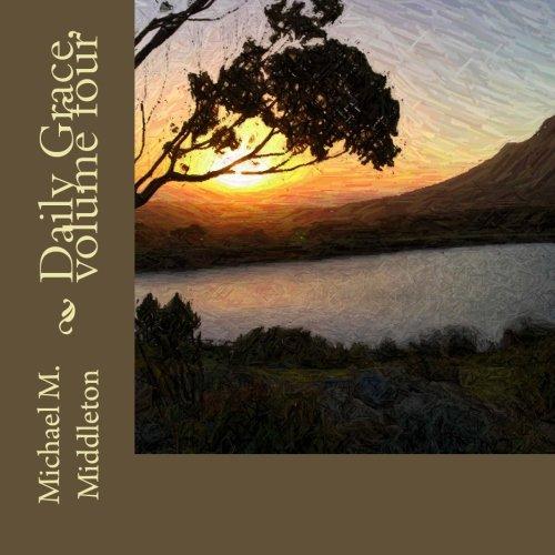 Daily Grace, volume four (Volume 4)