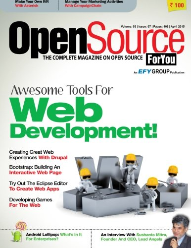 9781511442176: Open Source For You, April 2015: April 2015 (Volume 3)