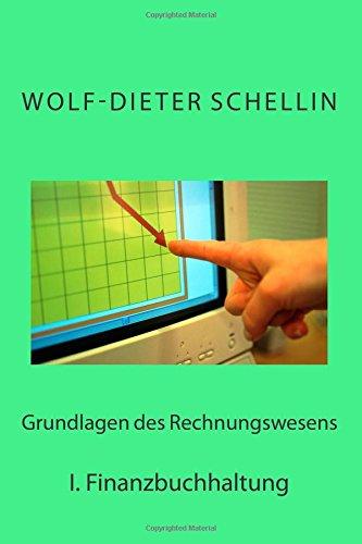 9781511444002: Grundlagen des Rechnungswesens: I. Finanzbuchhaltung