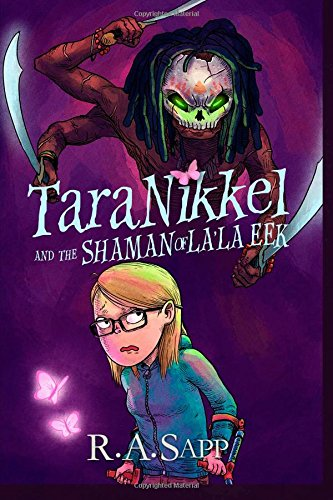 9781511444583: Tara Nikkel and the Shaman of La'la Eek (Tara Nikkel Books) (Volume 2)