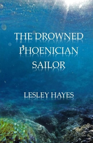 9781511444781: The Drowned Phoenician Sailor