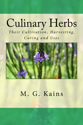 9781511446631: Culinary Herbs: Their Cultivation, Harvesting, Curing and Uses