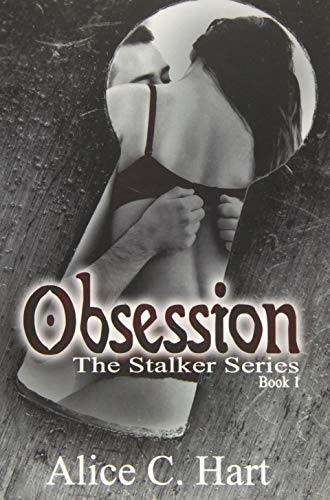 9781511446969: Obsession: The Stalker Series, Book 1 (Volume 1)