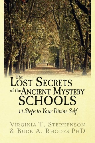 9781511448055: The Lost Secrets of the Ancient Mystery Schools: 11 Steps to Your Divine Self