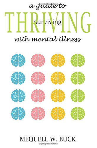 9781511450539: A Guide to Thriving With Mental Illness