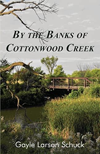 9781511451178: By the Banks of Cottonwood Creek (Prairie Pastor Series) (Volume 1)