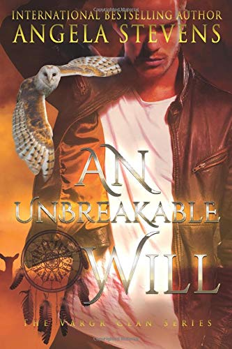 9781511451550: An Unbreakable Will (The Vargr Clan Trilogy) (Volume 3)