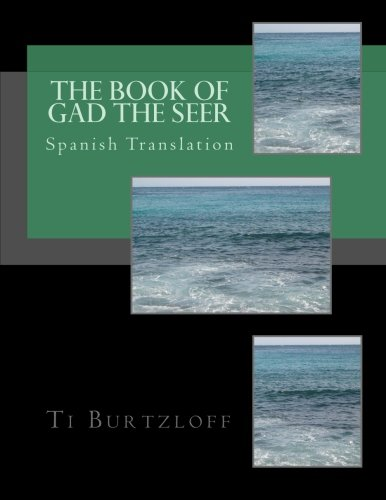 The Book of Gad the Seer: Spanish: Ti Burtzloff