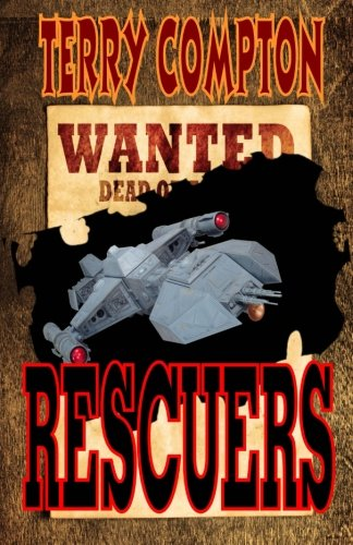9781511452915: Wanted Rescuers: Volume 4