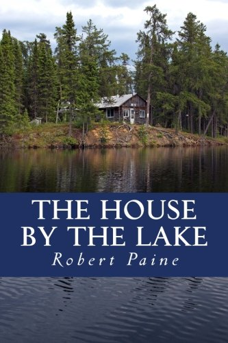 9781511454247: The House by the Lake: A Post-Apocalyptic Novella