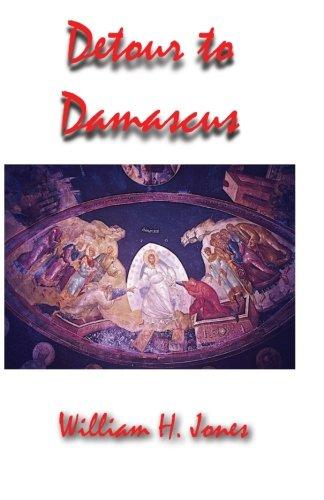 Detour to Damascus: William Jones