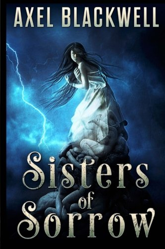 9781511455916: Sisters of Sorrow (Volume 1)