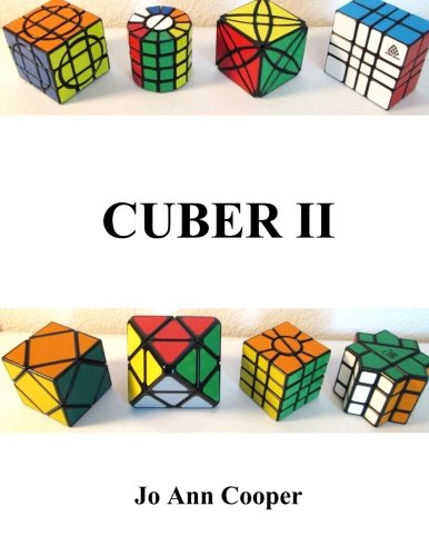 9781511456982: Cuber II: How to Solve Various Puzzle Cubes Part II