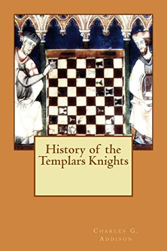 9781511462358: History of the Templars Knights