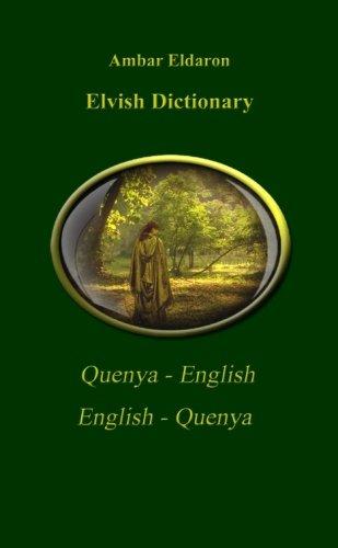 9781511462488: Elvish Dictionary Quenya-English English-Quenya