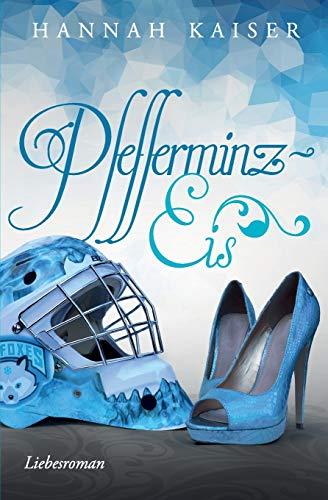 9781511463010: Pfefferminzeis (German Edition)