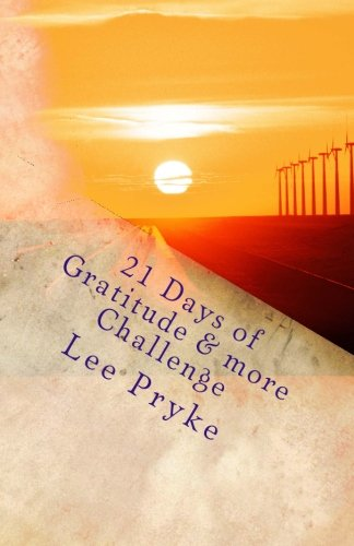 9781511465847: 21 Days of Gratitude & more: Journal your way to more Happy