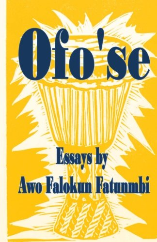 9781511468213: Ofo'se: Essays by Awo Falokun Fatunmbi