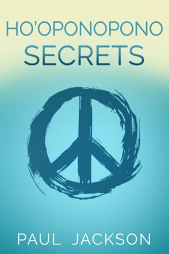 9781511468985: Ho'oponopono Secrets: Four Phrases to Change the World One Love to Bind Them