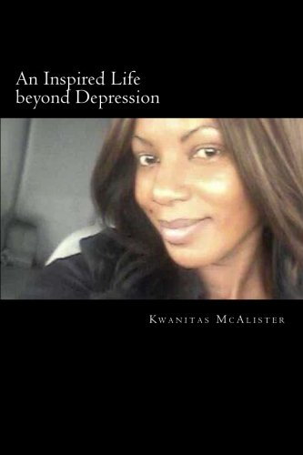 9781511470292: An Inspired Life beyond Depression: Conquering Depression