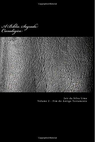 A Biblia Sagrada Cronologica: Volume 2 de: Lima, Sr. Jair