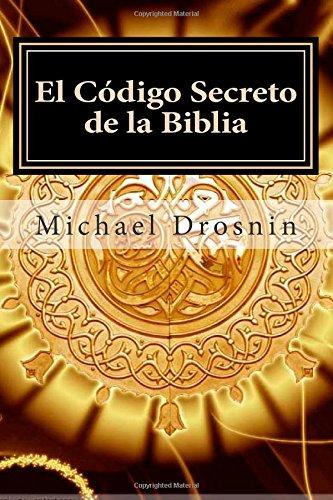 9781511470698: El codigo secreto de la biblia (Spanish Edition)